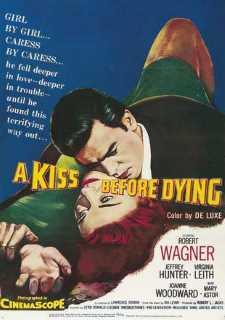 A KISS BEFORE DYING - AMOR, PRELÚDIO E MORTE - 1956