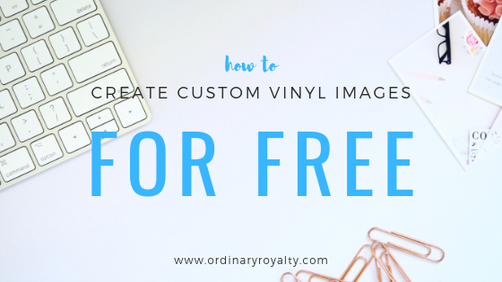 Create Custom Vinyl Images for Free