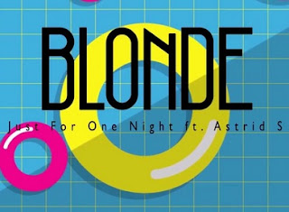 Chord (Kord) Gitar Just For One Night Ft Astrid S - Blonde