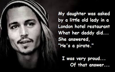 """Johnny Depp Quotes About Pirate"""