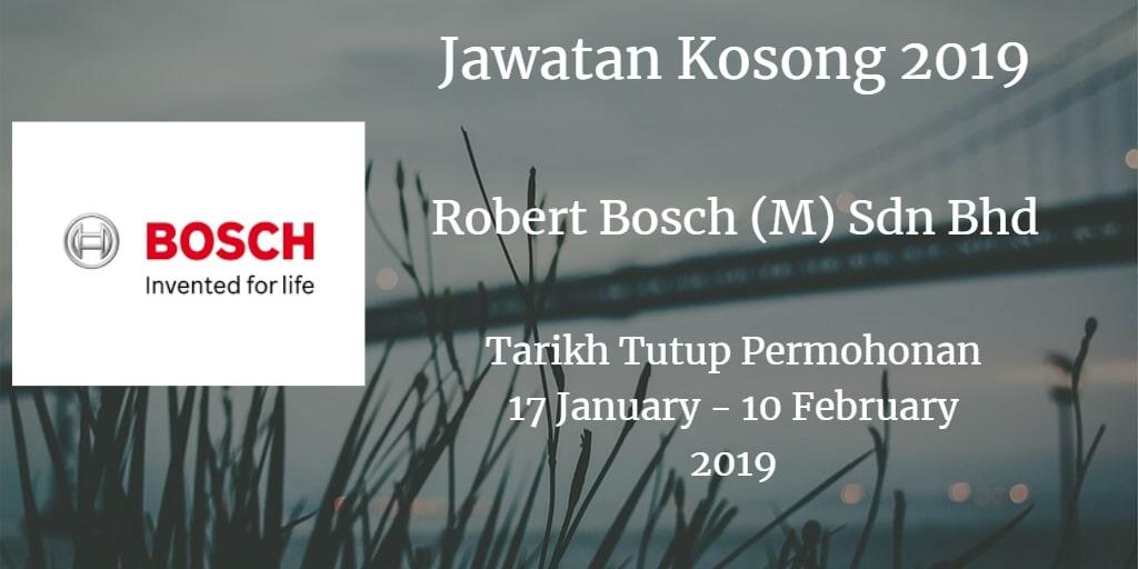 Jawatan Kosong Robert Bosch (M) Sdn Bhd 17 January - 10 February 2019