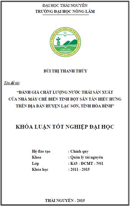 Đánh giá chất lượng nước thải sản xuất của nhà máy chế biến tinh bột sắn tân Hiếu Hưng trên địa bàn huyện Lạc Sơn tỉnh Hòa Bình