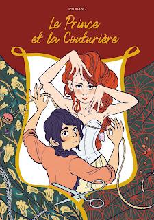 Le Prince et la Couturière, de Jen Wang (éditions Akiléos)