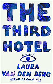 The Third Hotel, Laura van den Berg, InToriLex