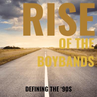 Defining the '90s through boybands