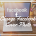 Change Cover Photo Facebook Page