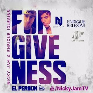 Forgiveness, reggaeton, El erdon, Nicky Jam, Enrique Iglesias