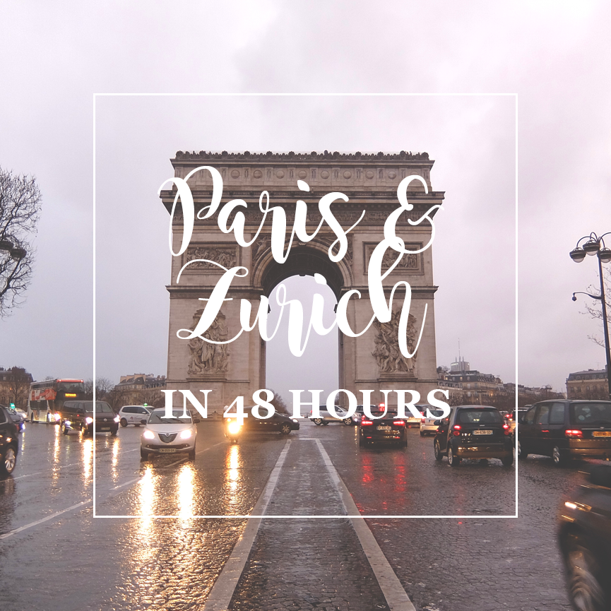 Paris and Zurich