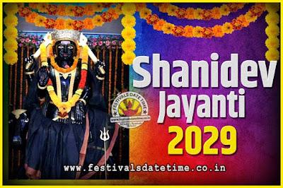 2029 Shani Jayanti Pooja Date and Time, 2029 Shani Jayanti Calendar