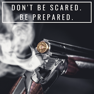 "Picture of a smoking gun with the words ""Don't be scared. Be Prepared"" above it."