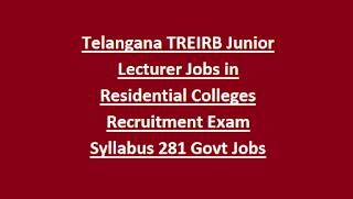 Telangana TREIRB Junior Lecturer Jobs in Residential Colleges (Gurukulam) Recruitment Exam Syllabus 2018 281 Govt Jobs Online