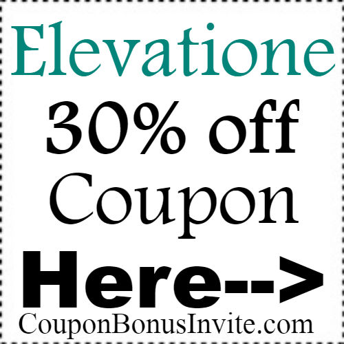 Elevatione Promo Code Jan,Feb,March;Elevatione Coupon April,May,June; Elevatione Discount Code July,Aug,Sep,Oct,Nov,Dec