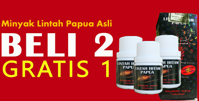 Minyak Lintah Hitam Papua Beli 2 Dapat 3