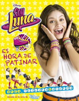 LIBRO - DISNEY Soy Luna : Es hora de patinar  (31 mayo 2016) LIBRO DE ACTIVIDADES  Serie Televisión Disney Channel  A partir de 7 años | Comprar en Amazon España