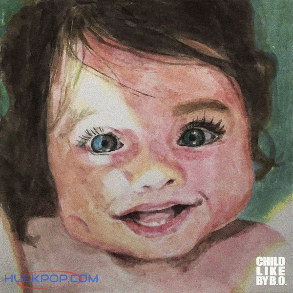 B.O. – Childlike – Single