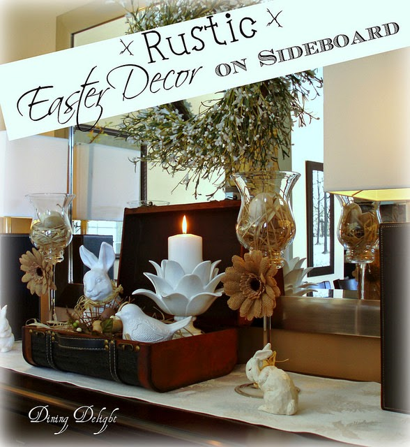 Rustic Easter Decor On The Sideboard