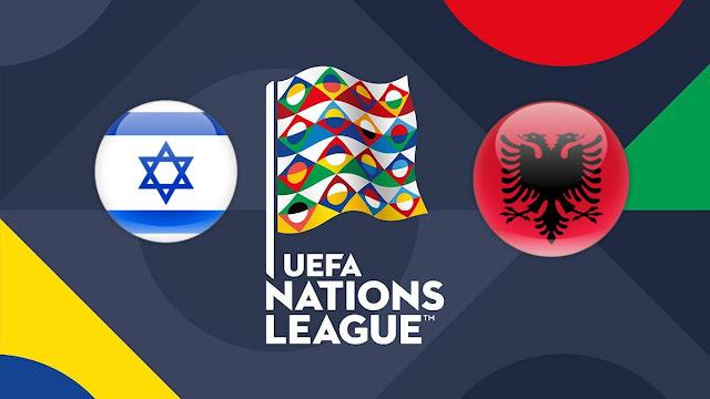 Prediksi UEFA Nations League Israel vs Albania 14 Oktober 2018 Pukul 01.45 WIB
