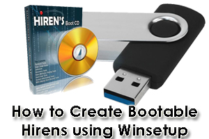 How to Create Bootable Hirens using Winsetup