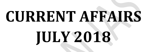 Vision IAS Monthly Current Affairs July 2018 (English) Pdf
