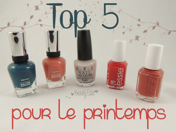top 5 vernis pour le printemps essie sally hansen opi