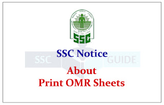 SSC Notice - Candidates can print their OMR Sheets
