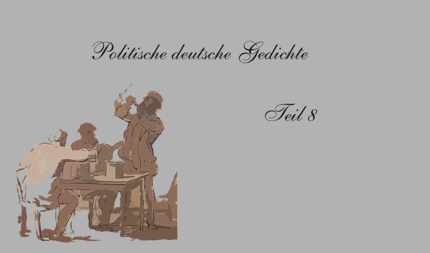 Gedichte Und Zitate Fur Alle Politische Deutsche Gedichte Teil 8