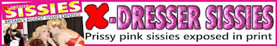 See Britain's biggest sissies exposed in adult mag X-DRESSER SISSIES