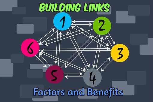 Link Building benefits and factors influencing it