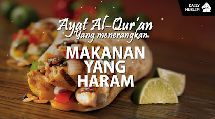 makan lah dari rezeki yang halal & apa saja makanan yang diharamkan
