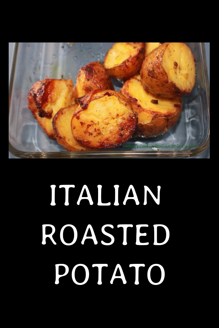 these are potatoes roasted in the oven with Italian seasoning in a glass dish baked