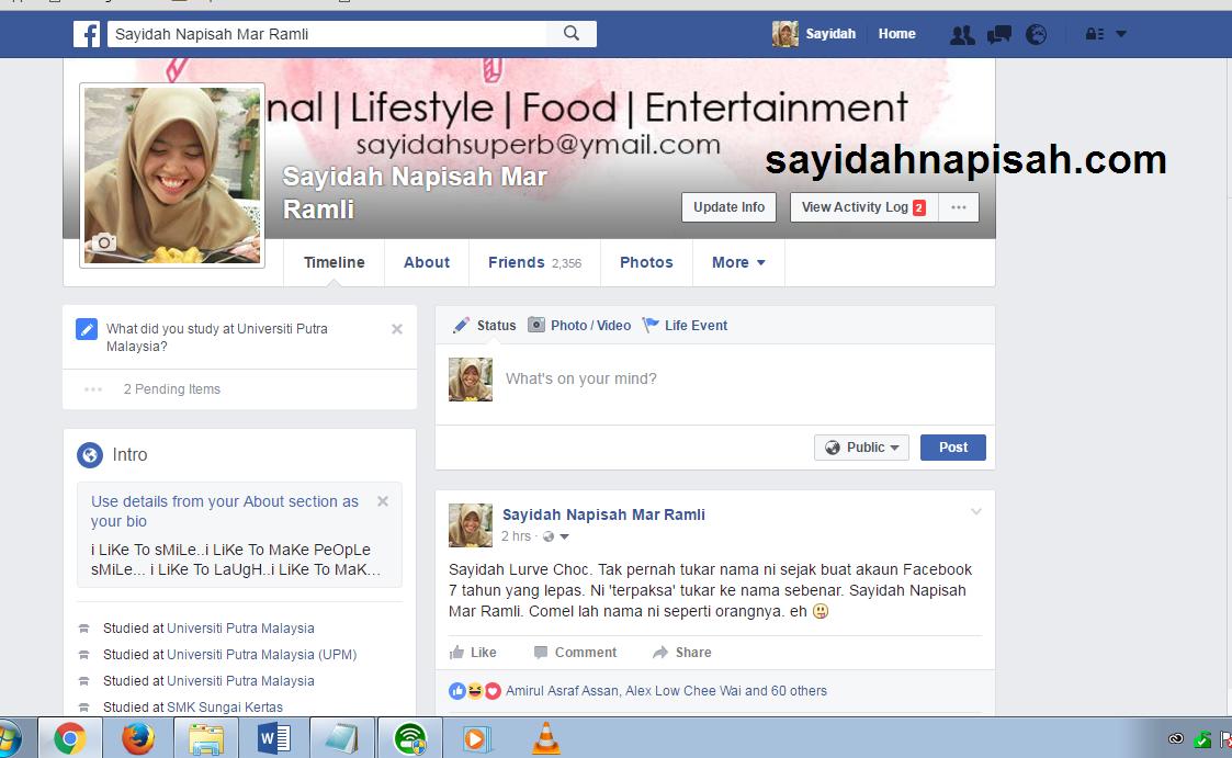 dah tukar nama akaun Facebook kepada Sayidah Napisah Mar Ramli!
