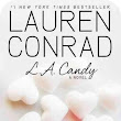 [Rezension] Lauren Conrad - L.A. Candy