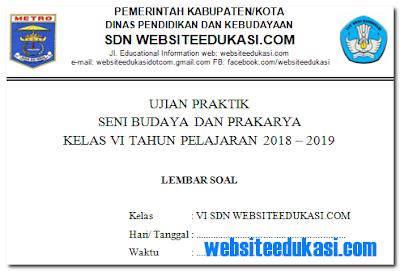 Soal Ujian Praktek PBdP SD Tahun 2019