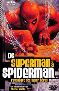 De Superman à Spider-Man