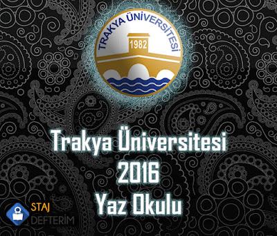 Trakya Üniversitesi 2016 Yaz Okulu