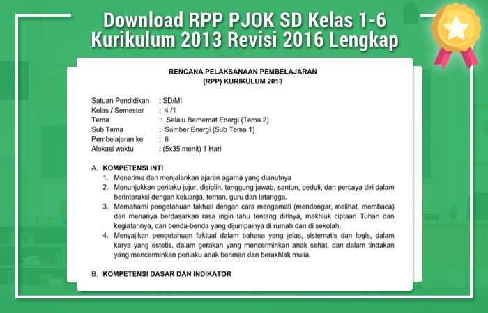 Download RPP PJOK SD Kelas 1-6 Kurikulum 2013 Revisi 2016 Lengkap