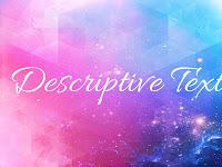 7 Contoh Descriptive Text Tentang Benda Kesayangan