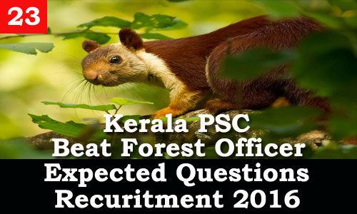 Kerala PSC - Expected Questions for Beat Forest Officer 2016 - 23