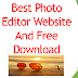 Best Photo Editor Website And Free Download For Beginners