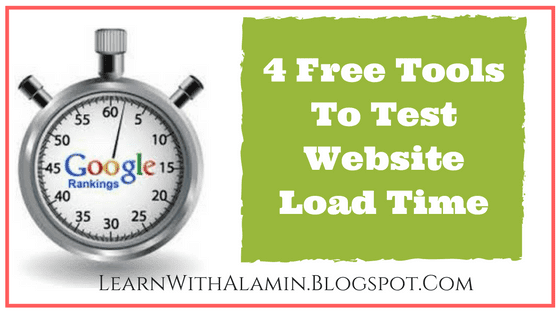 4 Free Tools To Test Website Load Time