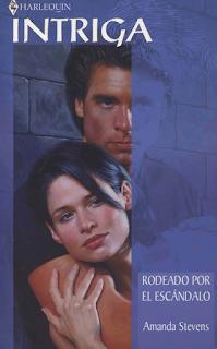 Amanda Stevens - Rodeado Por El Escándalo