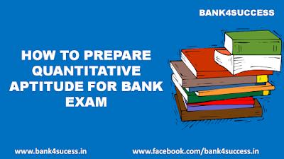 How to Prepare Quantitative Aptitude For Bank Exam