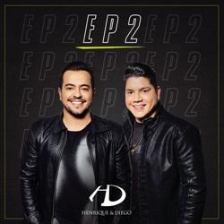 Baixar EP Henrique e Diego – EP 2 2018