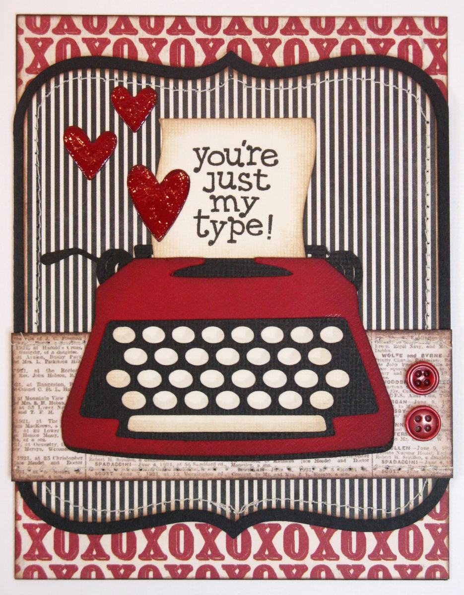 snippets by mendi you re just my type valentine s day card  you re just my type valentine s day card