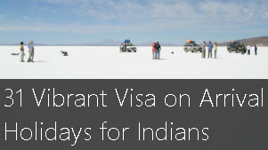31 Vibrant Visa on Arrival Holidays for Indians