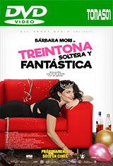 Treintona, soltera y fantástica (2016) DVDRip