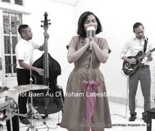 Hot Baen Au Di Roham Labesta Trio