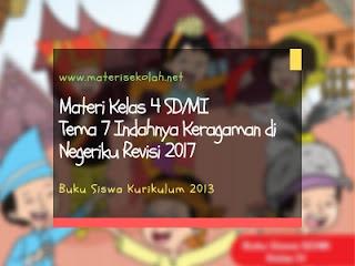 Materi Kelas 4 SD/MI Tema 7 Edisi Revisi 2017 (K-2013)
