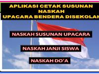 Aplikasi cetak susunan naskah upacara bendera di sekolah