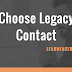 How do I Choose My Facebook Legacy Contact?